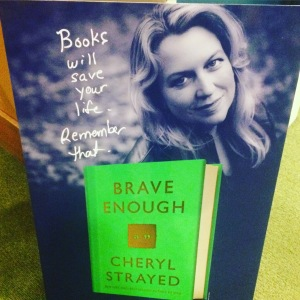 Brave Enough-Cheryl Strayed Lecture